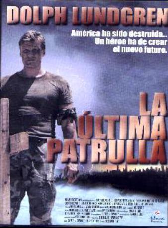 LA ULTIMA PATRULLA DVD
