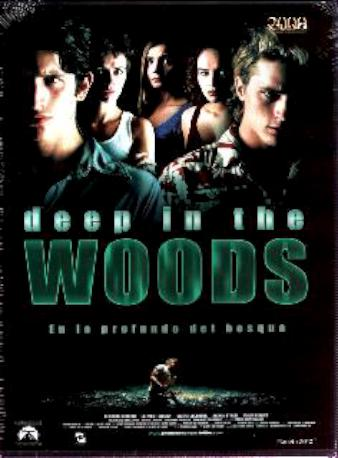 DEEP IN THE WOODS DVD