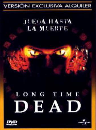LONG TIME DEAD DVDL