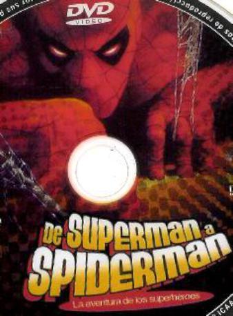 DE SUPERMAN A SPIDERM DVD